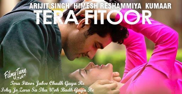 tera fitoor song
