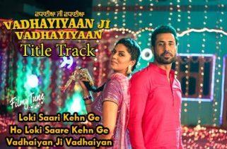vadhaiyan ji vadhaiyan title lyrics