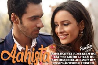 aahista lyrics hindi song