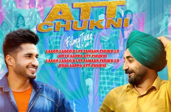 Att Chukni Lyrics - Ranjit Bawa & Jassie Gill (New Punjabi Song)