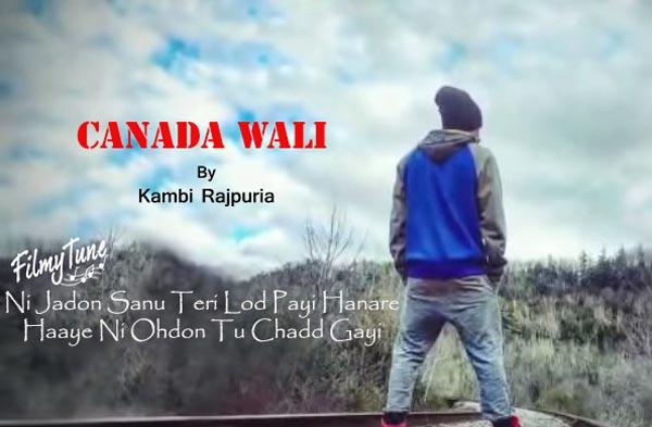 canada wali punjabi song