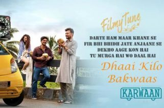 dhaai kilo bakwaas lyrics hindi song