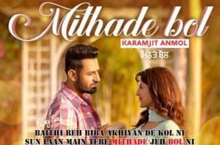 mithade bol lyrics punjabi song