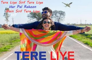tere liye lyrics hindi song