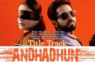 andhadhun title track lyrics
