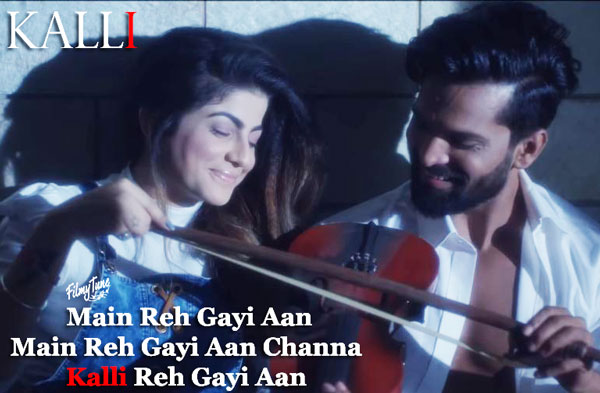 kalli lyrics punjabi song