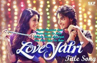 loveyatri title song lyrics
