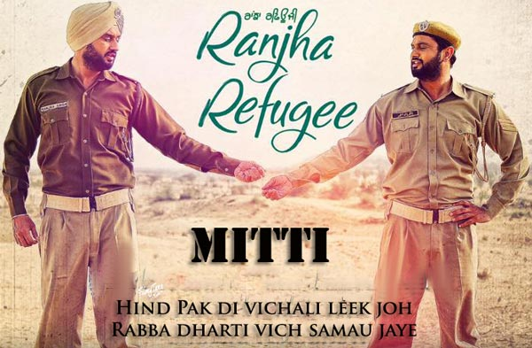 mitti lyrics punjabi song
