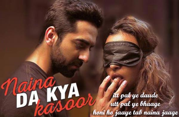 naina da kya kasoor lyrics hindi song