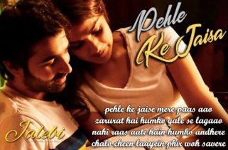 pehle ke jaisa lyrics hindi song
