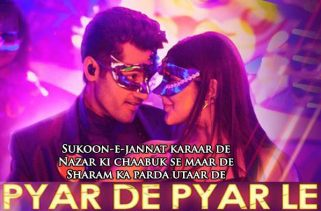 pyar de pyar le lyrics bollywood song
