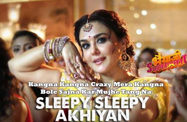 sleepy sleepy akhiyan lyrics hindi song
