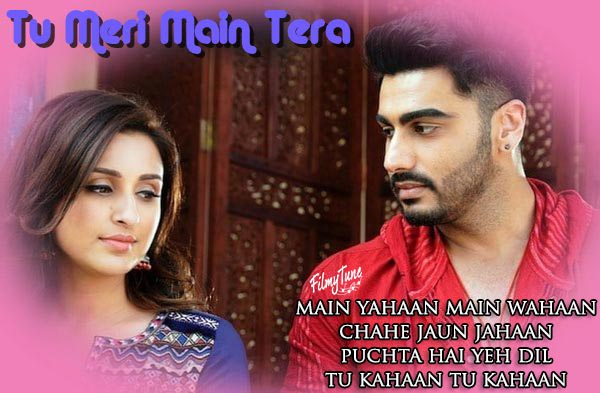 tu meri main tera lyrics bollywood song