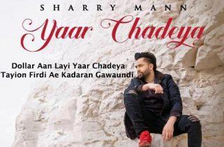 yaar chadeya lyrics punjabi song