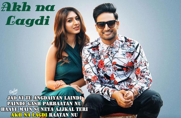 akh na lagdi lyrics punjabi song
