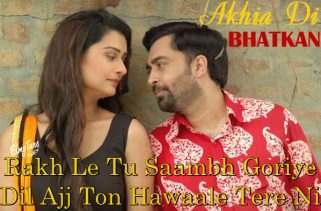 akhia di bhatkan lyrics punjabi song