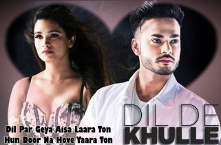 dil de khulle lyrics punjabi song
