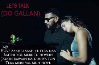 lets talk do gallan lyrics punjabi song
