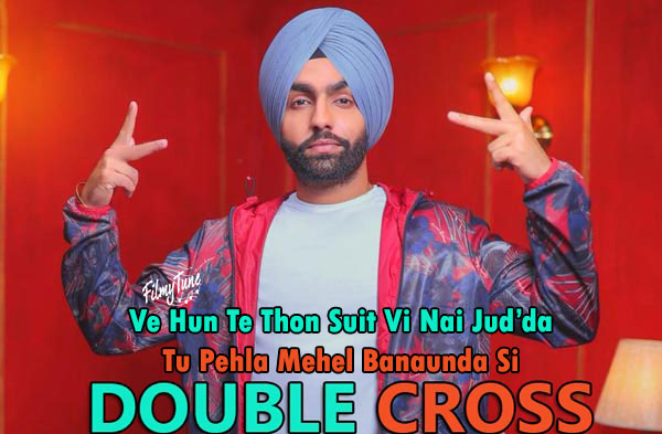 double cross lyrics punjabi song