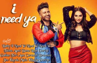 i need ya lyrics punjabi song