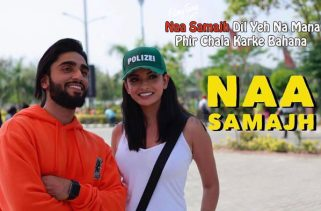 naa samajh lyrics album song