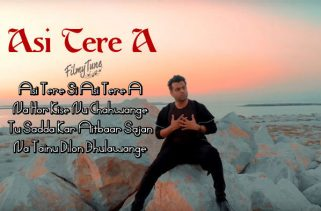 asi tere a lyrics punjabi song