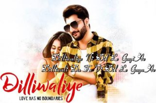 dilliwaliye lyrics punjabi song