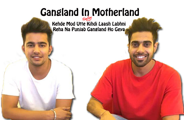 gangland in motherland lyrics punjabi song