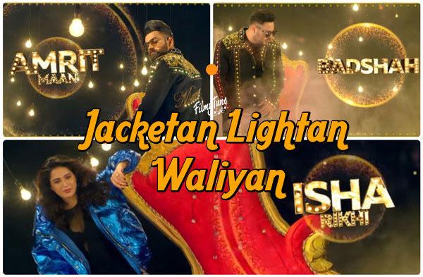 jacketan lightan waliyan lyrics punjabi song