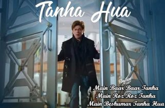 tanha hua lyrics bollywood song