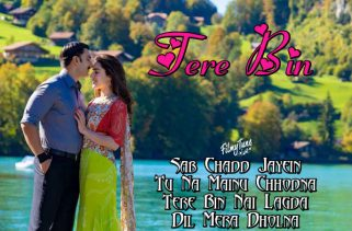 tere bin lyrics bollywood song