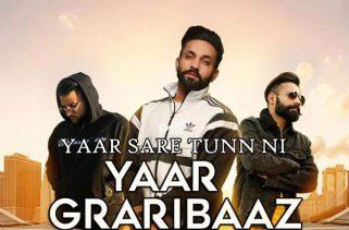 Yaar Graribaaz lyrics punjabi song