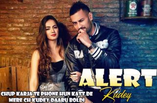 alert kudey lyrics punjabi song