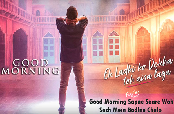 good morning lyrics bollywood song