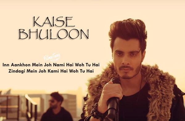 kaise bhuloon lyrics album song
