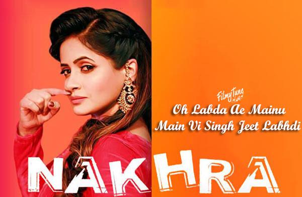 nakhra punjabi video song