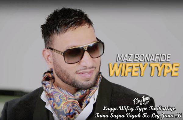 wifey type lyrics punjabi song