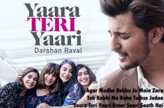 yaara teri yaari lyrics album song