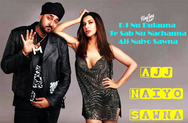 ajj naiyo sawna lyrics punjabi song