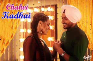chakvi kadhai lyrics punjabi song