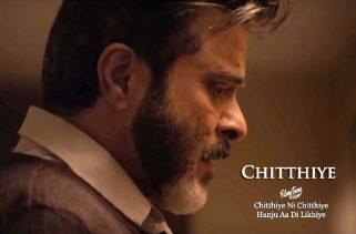chitthiye lyrics bollywood song