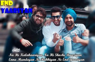 end yaariyan lyrics punjabi song