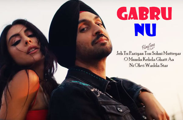 gabru nu lyrics punjabi song