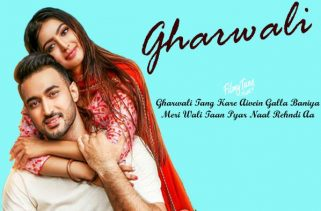 gharwali lyrics punjabi song