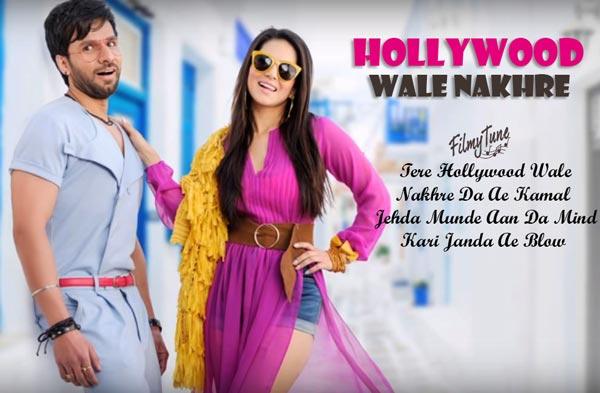 hollywood wale nakhre lyrics punjabi song