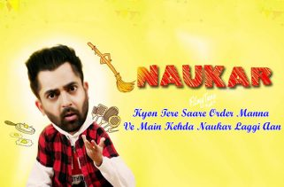 naukar lyrics punjabi song