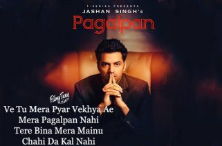 pagalpan lyrics punjabi song