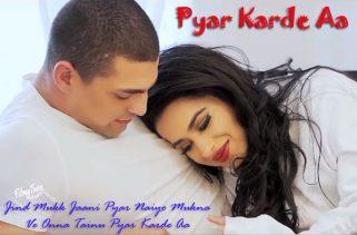 pyar karde aa lyrics punjabi song
