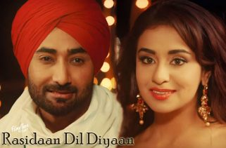 rasidaan dil diyaan lyrics punjabi song