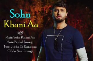 sohn khani aa lyrics punjabi song
